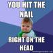 Hit Nail on Head